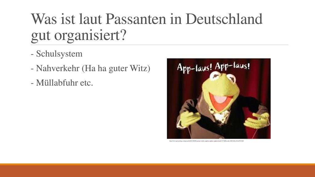 Was ist laut Passanten in Deutschland gut organisiert