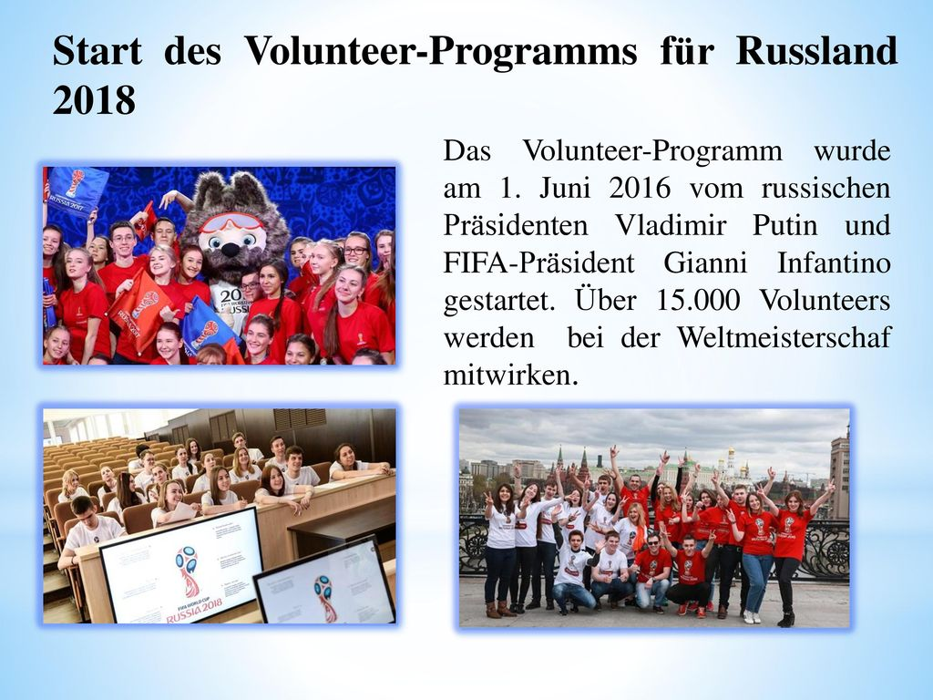 Start des Volunteer-Programms für Russland 2018