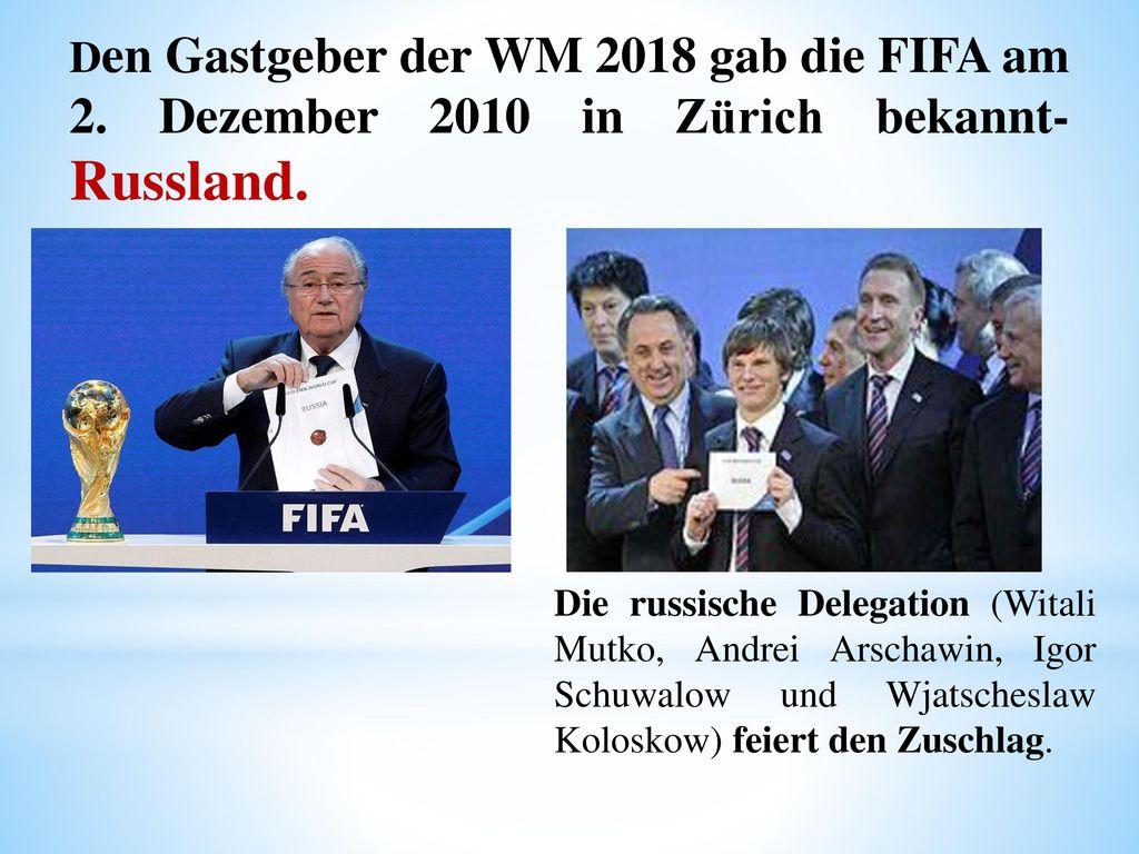 Den Gastgeber der WM 2018 gab die FIFA am 2