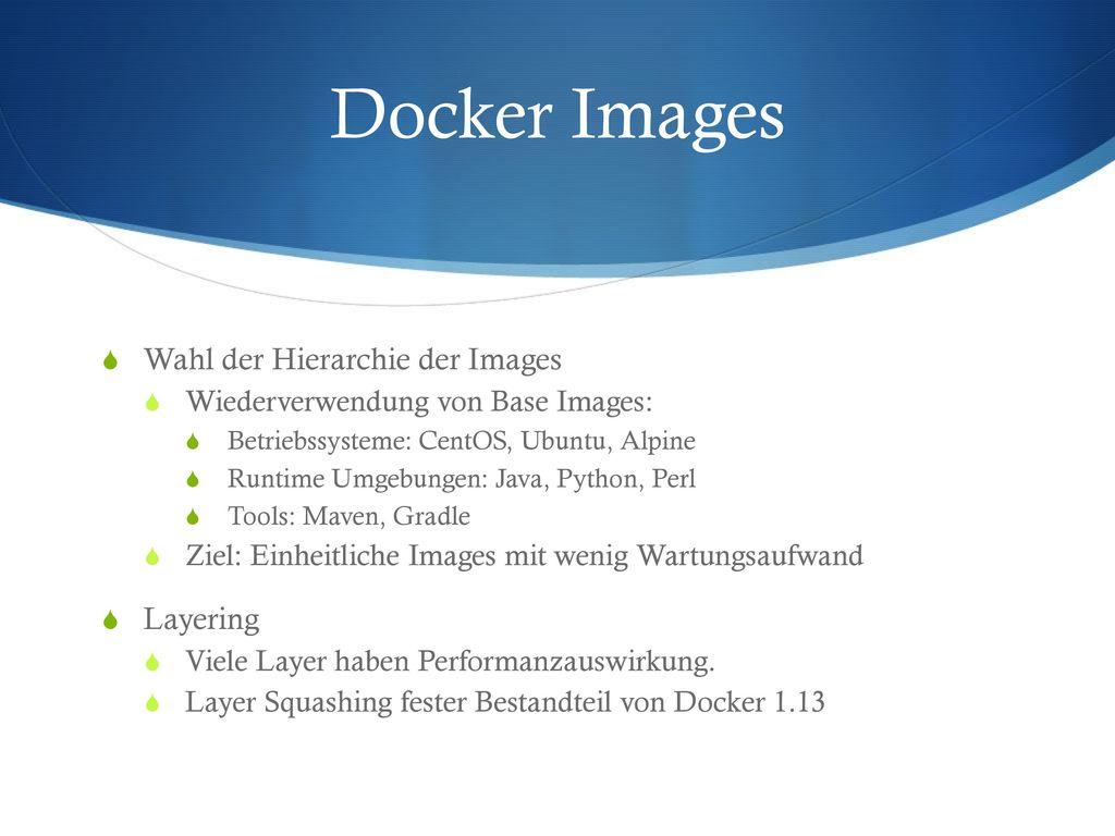 Docker Images Wahl der Hierarchie der Images Layering