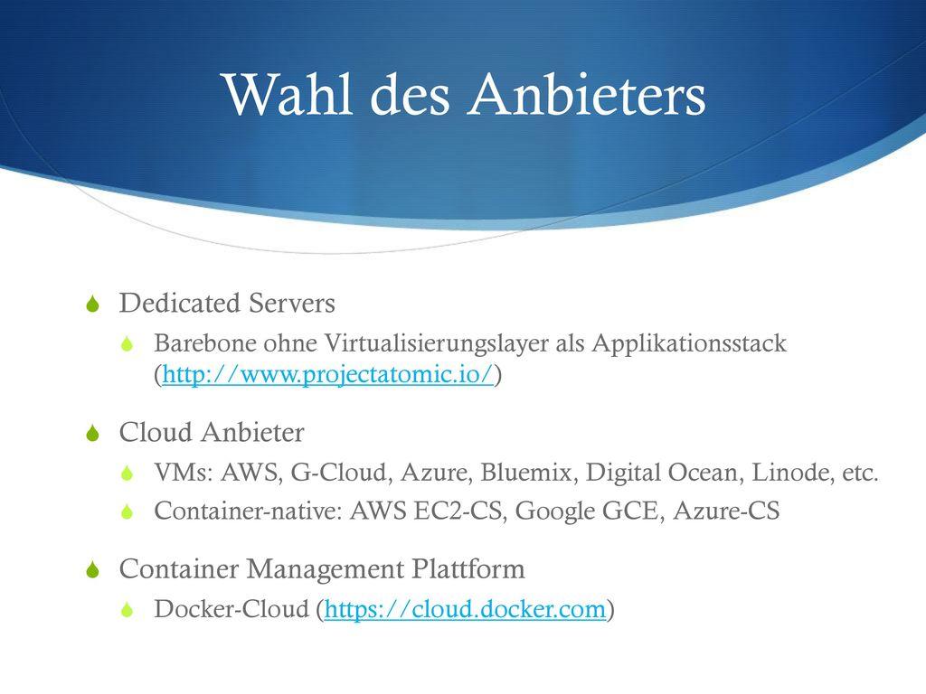 Wahl des Anbieters Dedicated Servers Cloud Anbieter