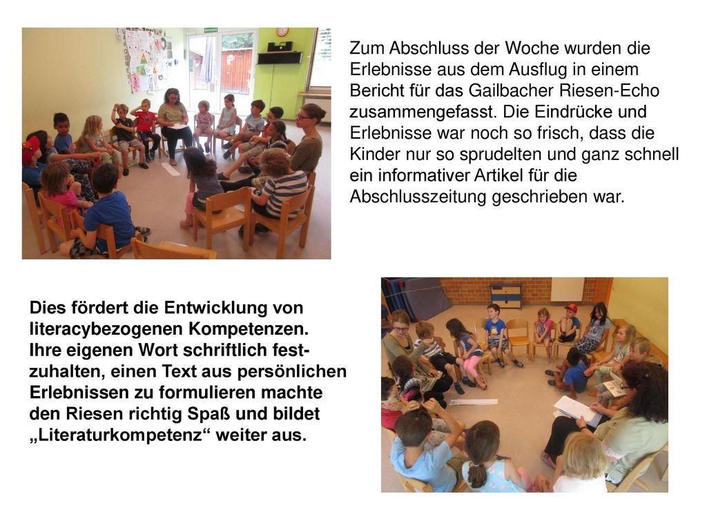 Zum Abschluss der Woche wurden die Erlebnisse aus dem Ausflug in einem Bericht für das Gailbacher Riesen-Echo zusammengefasst. Die Eindrücke und Erlebnisse war noch so frisch, dass die Kinder nur so sprudelten und ganz schnell ein informativer Artikel für die Abschlusszeitung geschrieben war.
