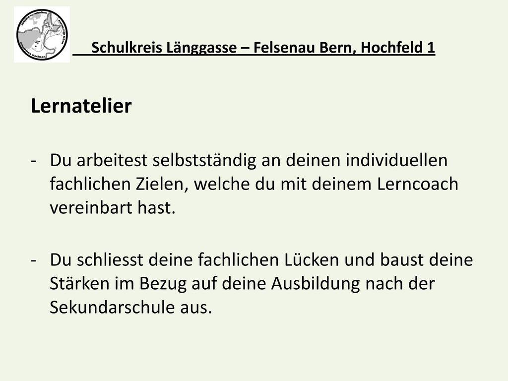 Schulkreis Länggasse – Felsenau Bern, Hochfeld 1
