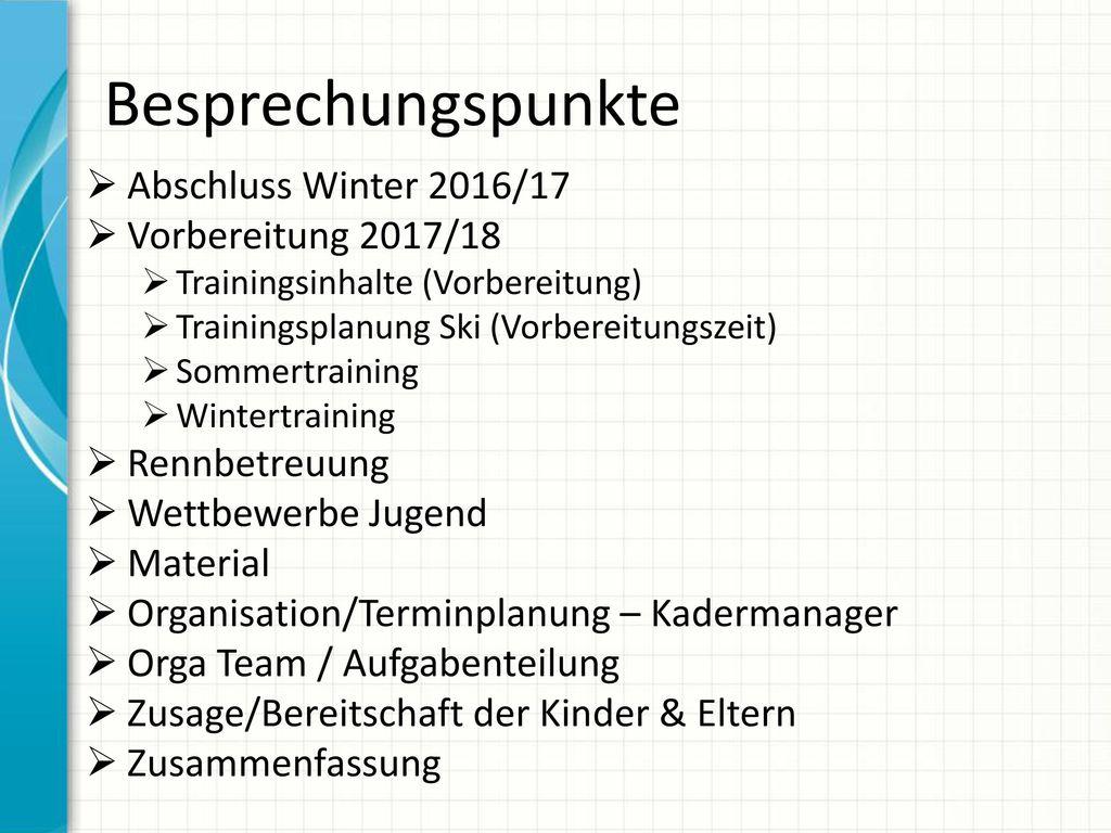 Besprechungspunkte Abschluss Winter 2016/17 Vorbereitung 2017/18