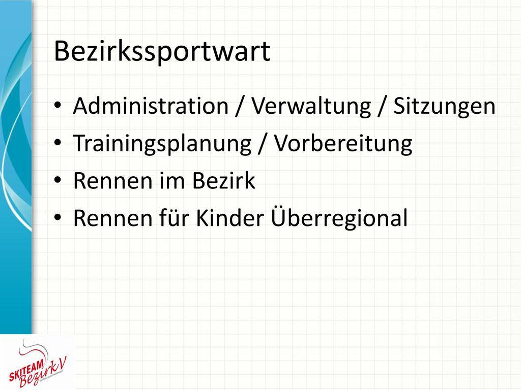 Bezirkssportwart Administration / Verwaltung / Sitzungen