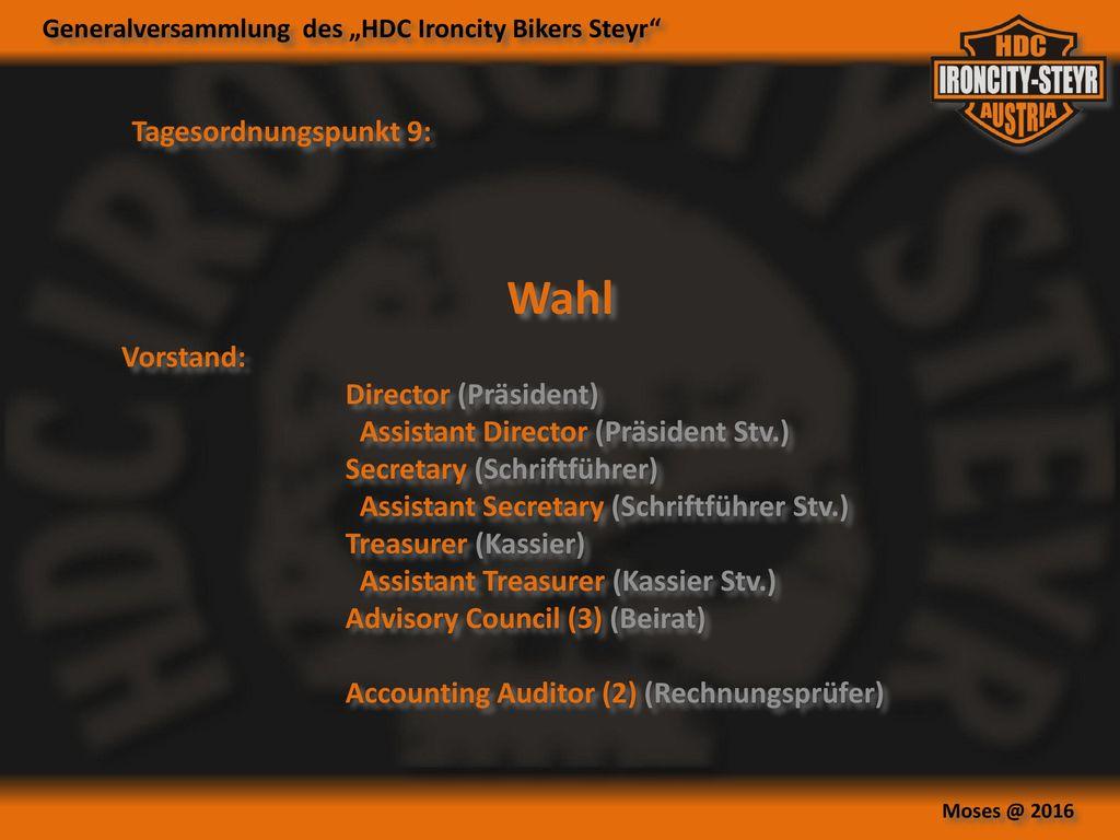 Wahl Tagesordnungspunkt 9: Vorstand: Director (Präsident)