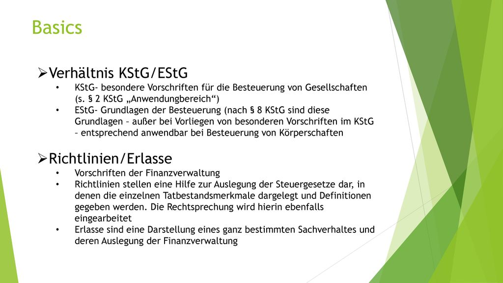 Basics Verhältnis KStG/EStG Richtlinien/Erlasse