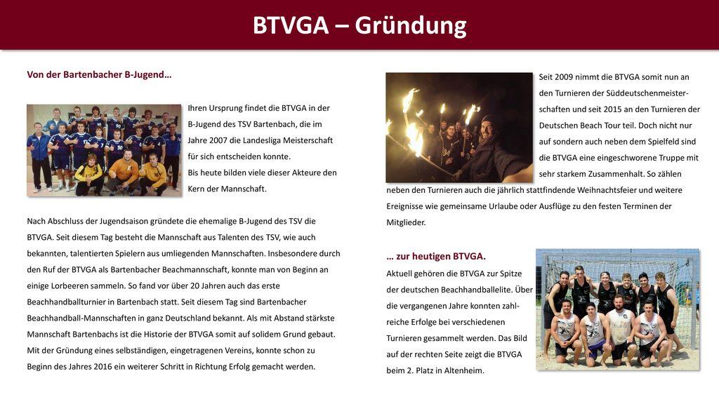 BTVGA – Gründung Von der Bartenbacher B-Jugend… … zur heutigen BTVGA.