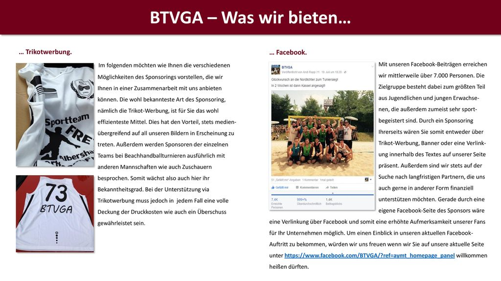 BTVGA – Was wir bieten… … Facebook. … Trikotwerbung.