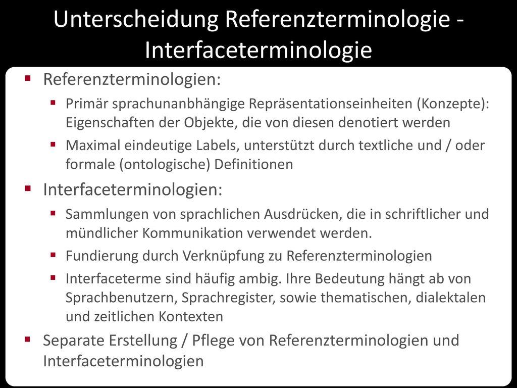 Unterscheidung Referenzterminologie - Interfaceterminologie