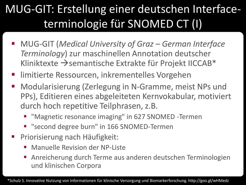 MUG-GIT: Erstellung einer deutschen Interface-terminologie für SNOMED CT (I)