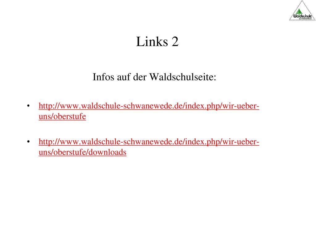 Links 2 Infos auf der Waldschulseite: