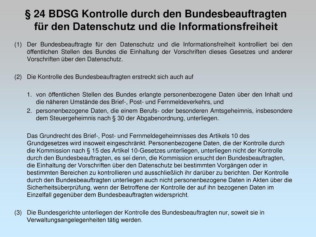 § 24 BDSG Kontrolle durch den Bundesbeauftragten für den Datenschutz und die Informationsfreiheit