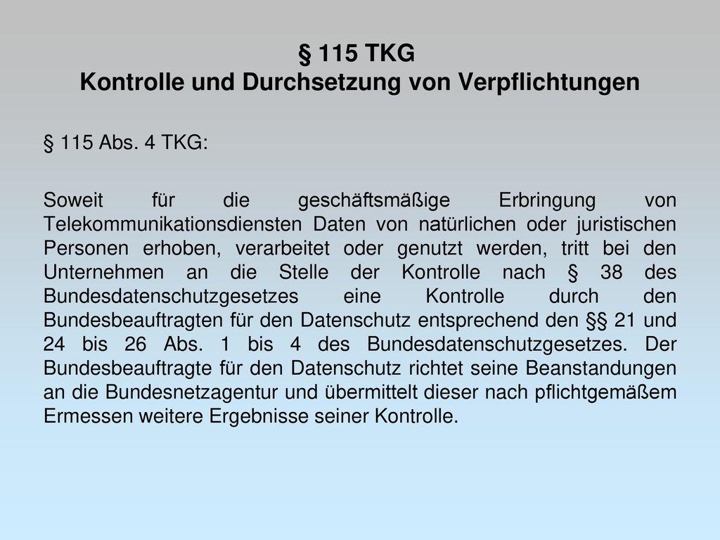 § 115 TKG Kontrolle und Durchsetzung von Verpflichtungen