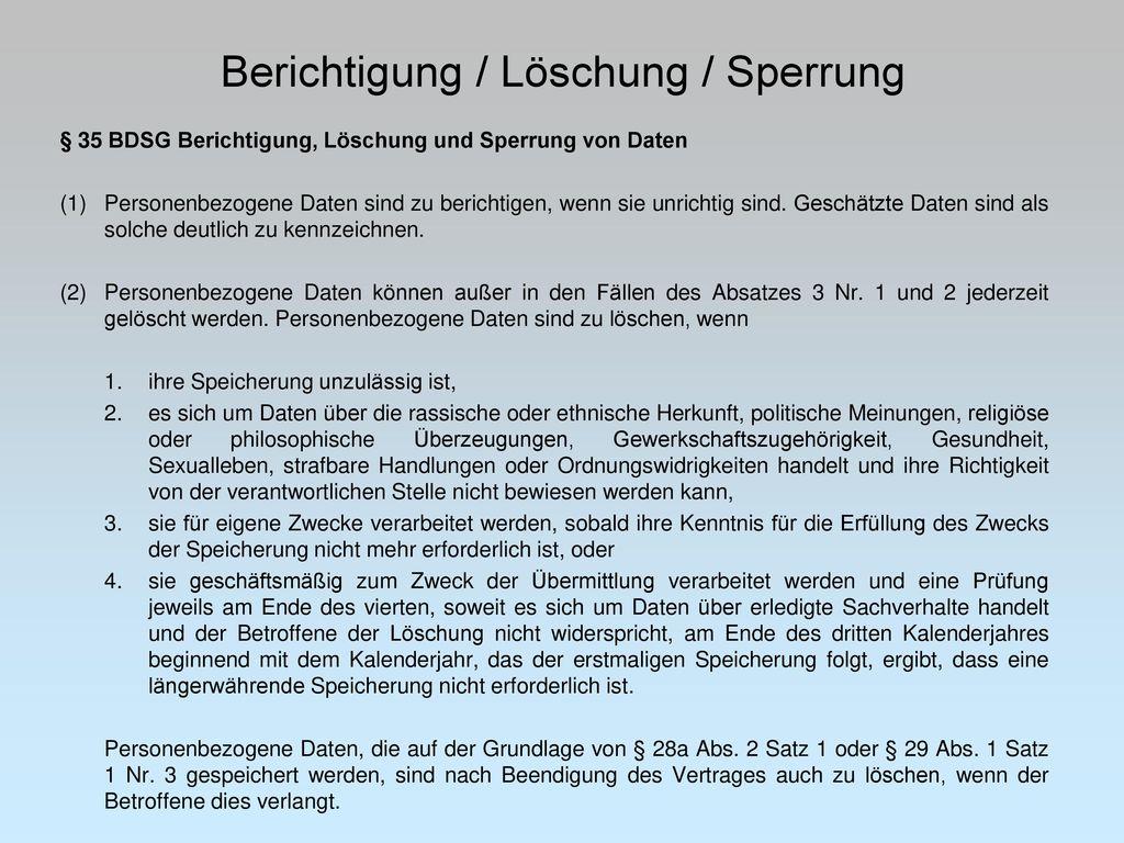 Berichtigung / Löschung / Sperrung