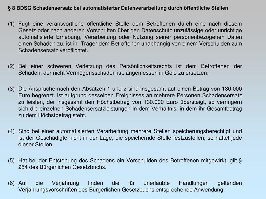 § 8 BDSG Schadensersatz bei automatisierter Datenverarbeitung durch öffentliche Stellen