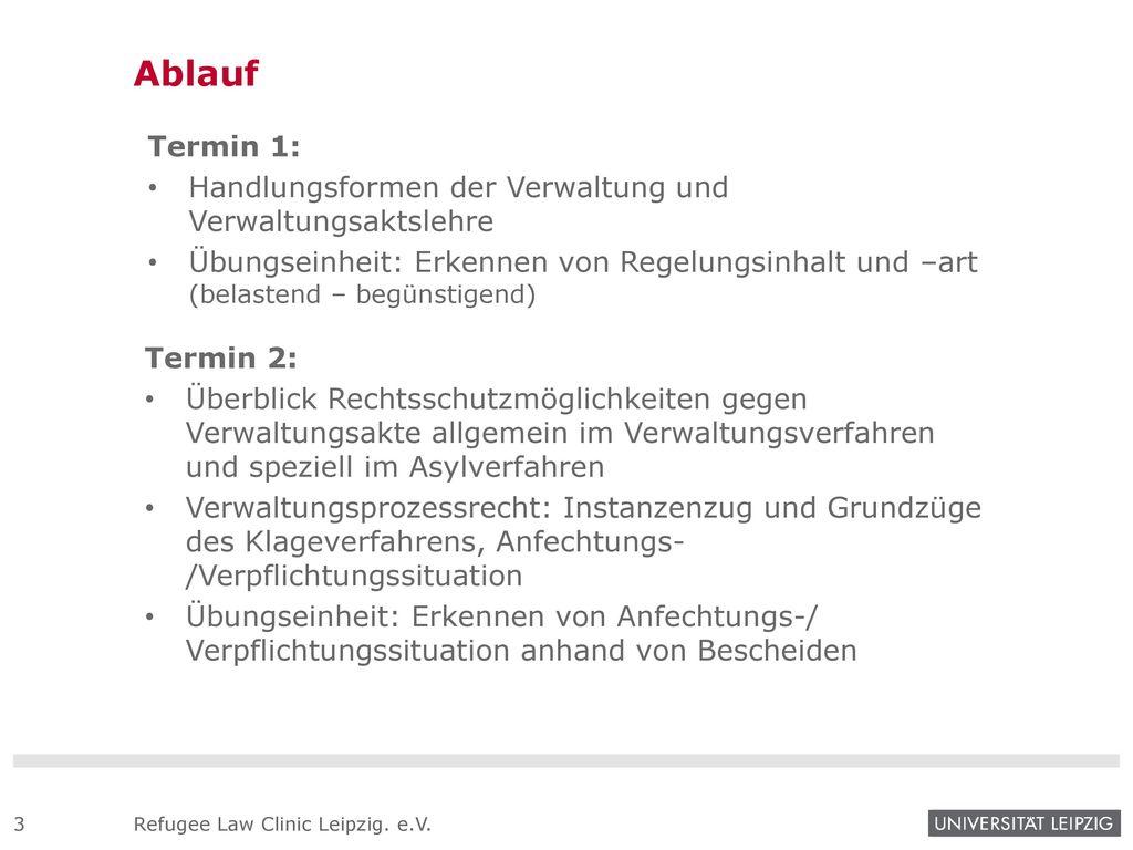 Ablauf Termin 1: Handlungsformen der Verwaltung und Verwaltungsaktslehre.