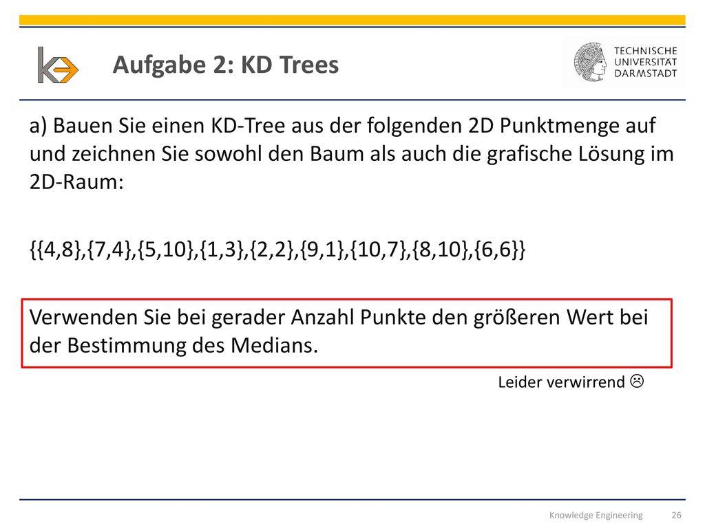 Aufgabe 2: KD Trees