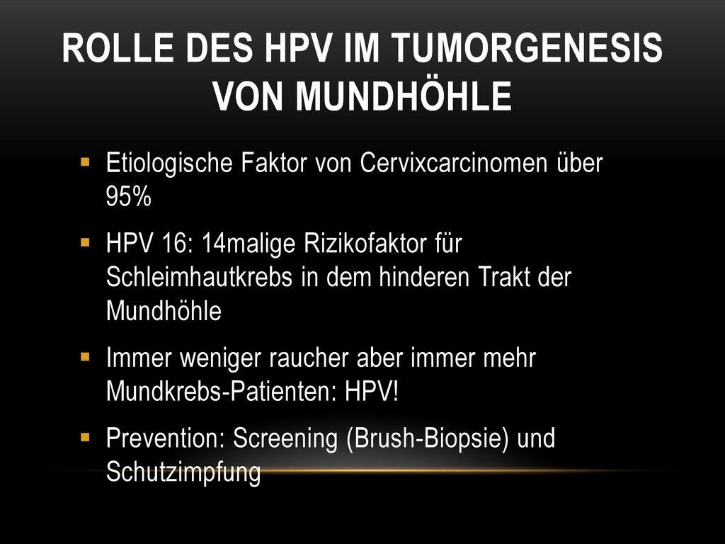 Rolle des HPV im Tumorgenesis von Mundhöhle