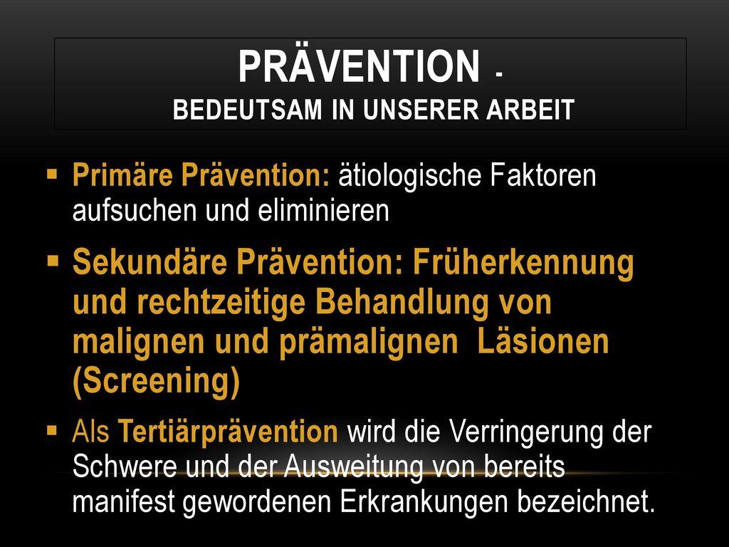 Prävention - bedeutsam in unserer Arbeit