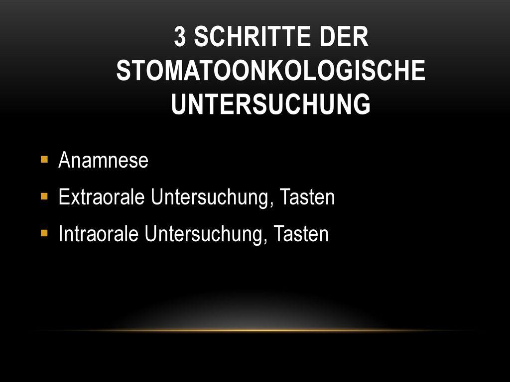 3 schritte der stomatoonkologische Untersuchung