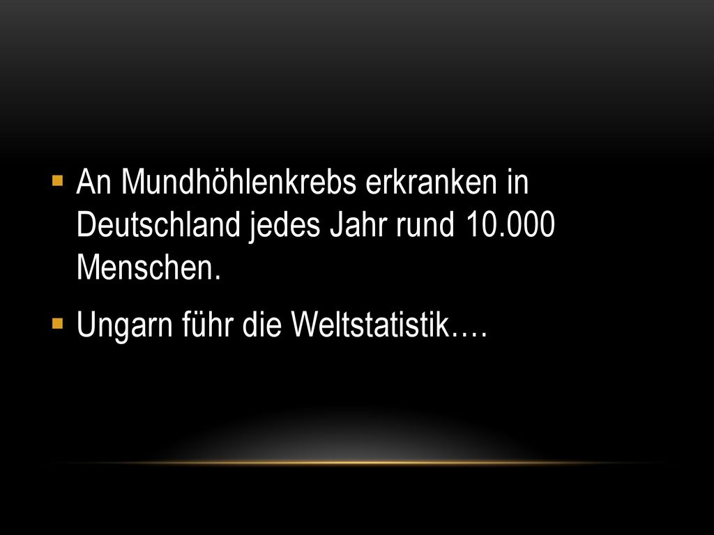 An Mundhöhlenkrebs erkranken in Deutschland jedes Jahr rund 10