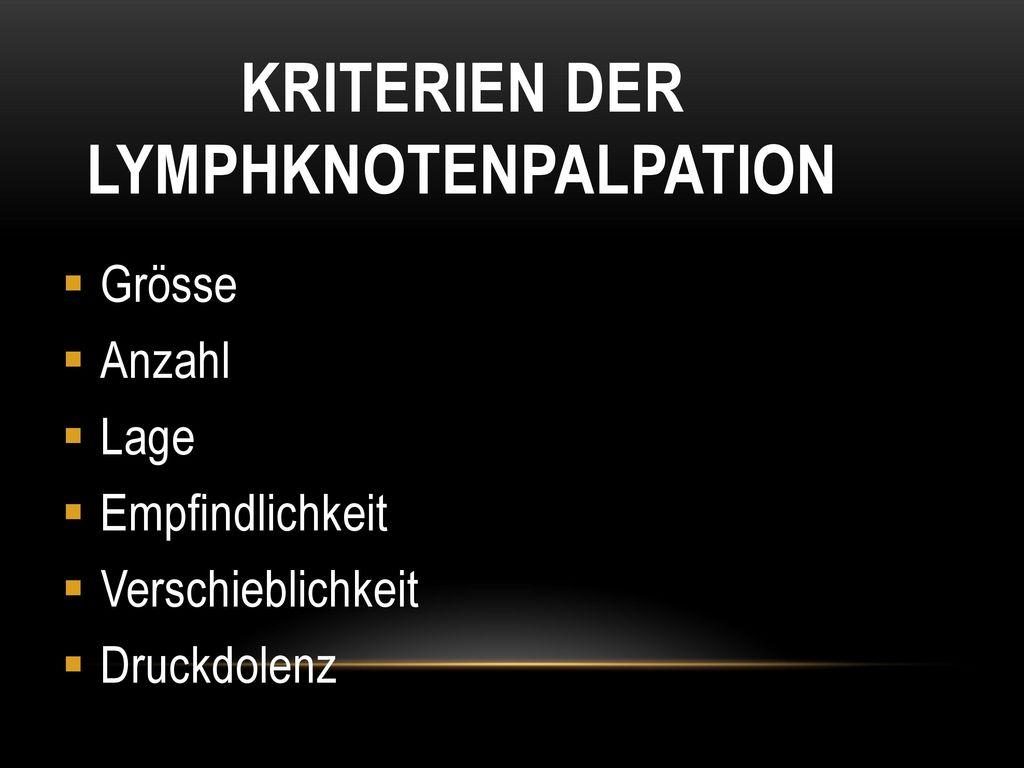 Kriterien der Lymphknotenpalpation