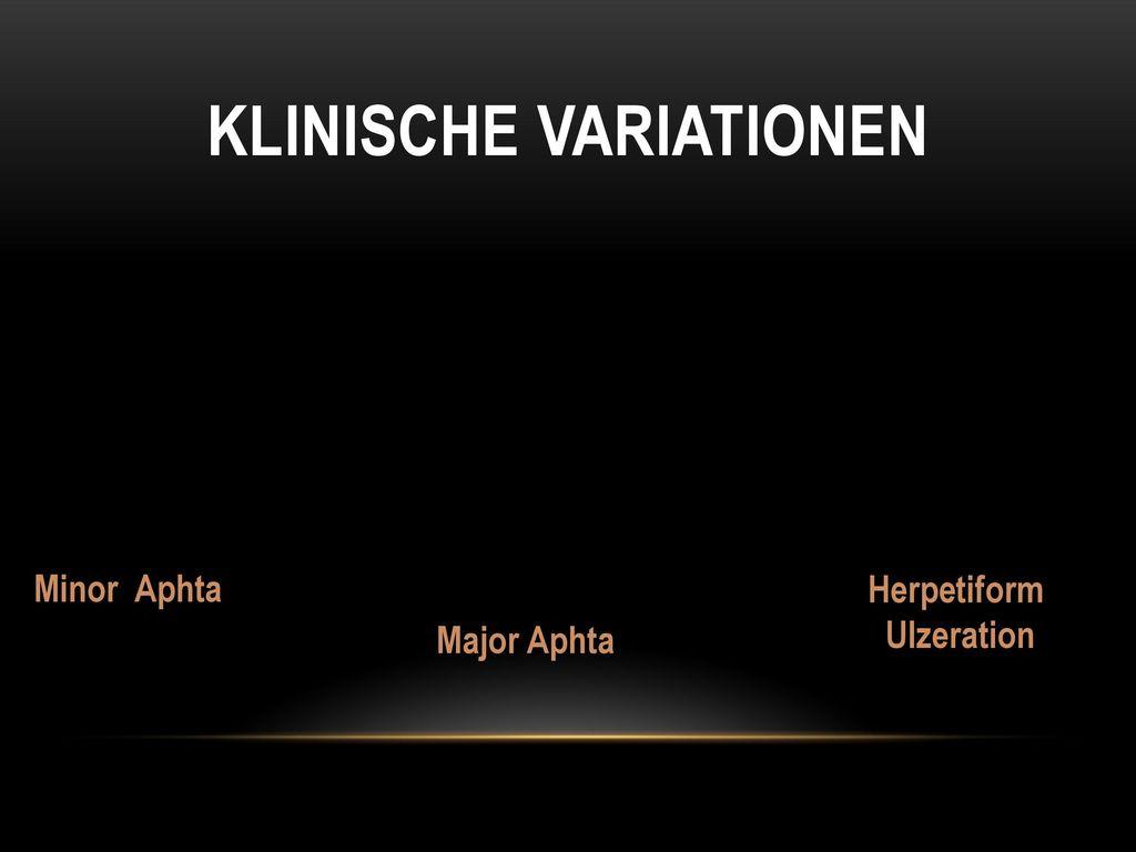 Klinische Variationen