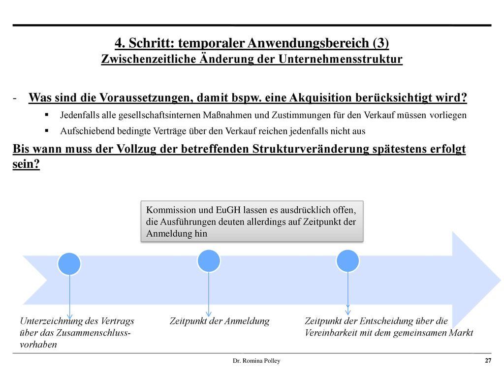 4. Schritt: temporaler Anwendungsbereich (3) Zwischenzeitliche Änderung der Unternehmensstruktur