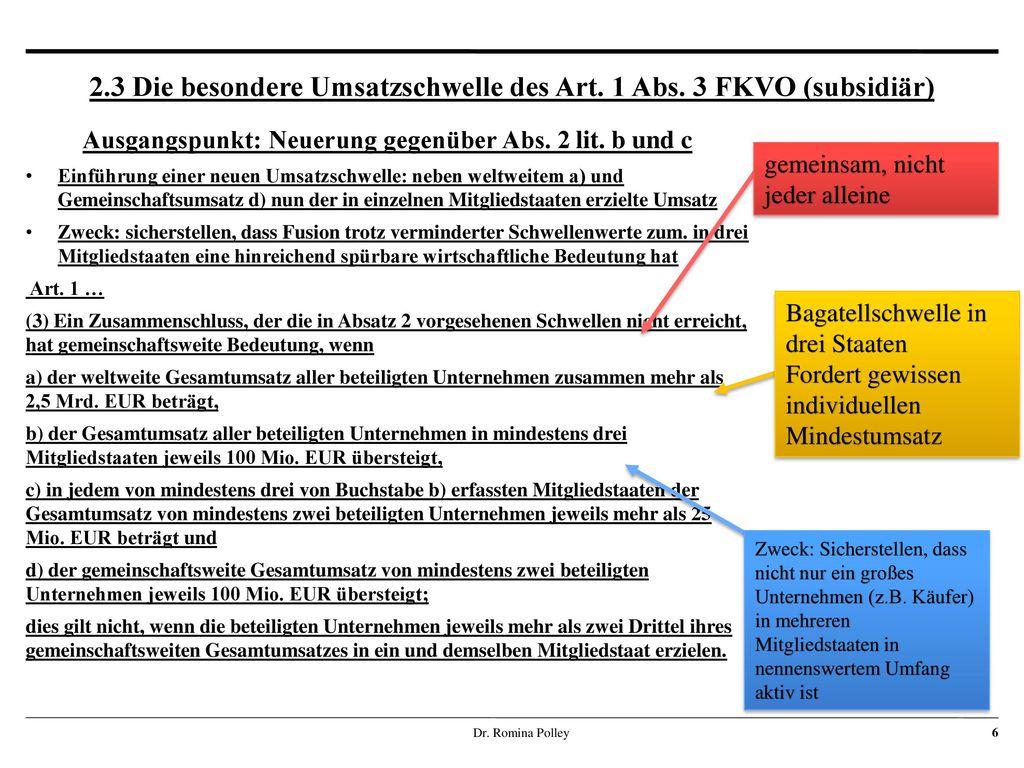 2.3 Die besondere Umsatzschwelle des Art. 1 Abs. 3 FKVO (subsidiär)