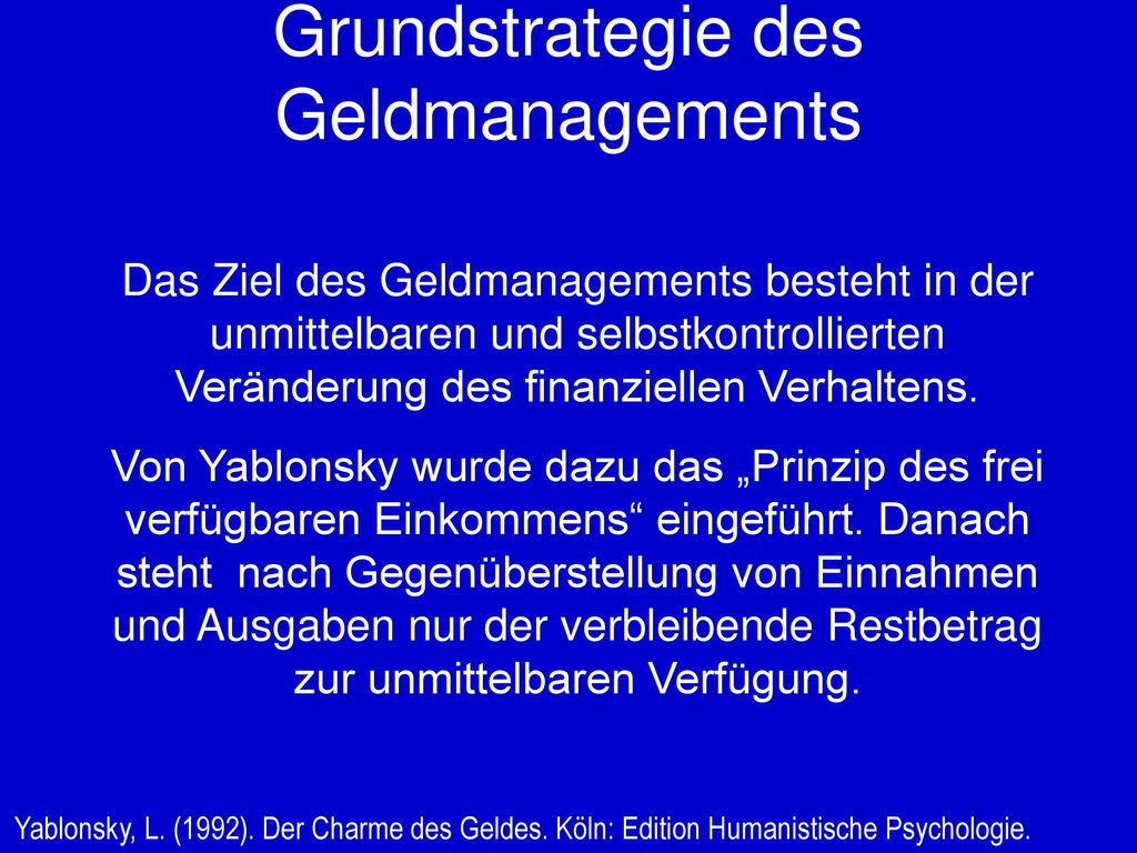 Grundstrategie des Geldmanagements