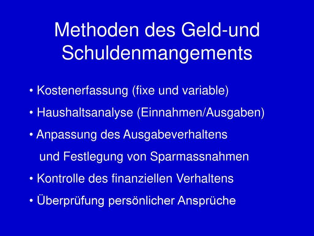 Methoden des Geld-und Schuldenmangements