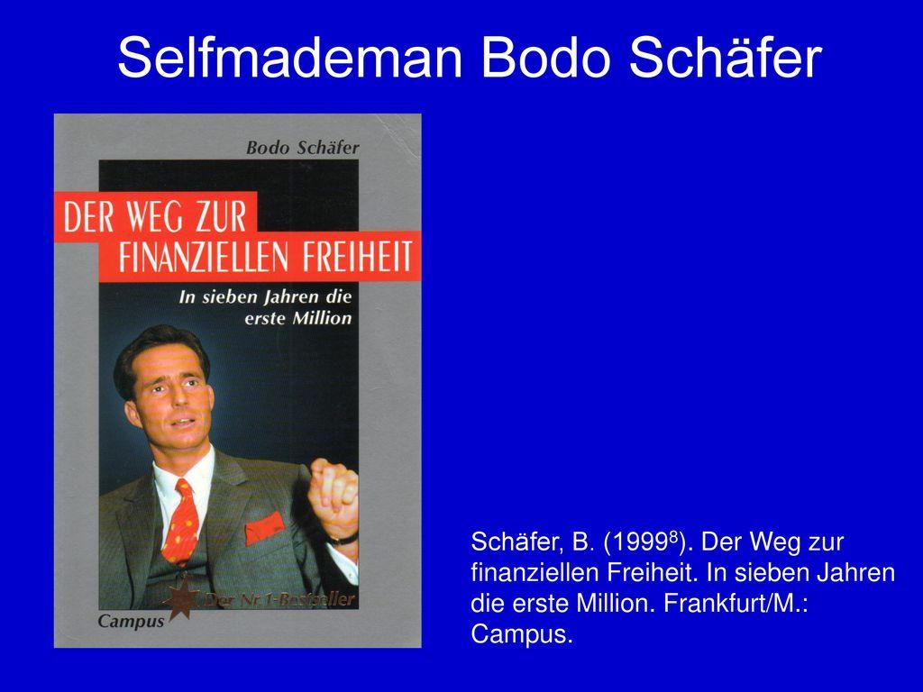 Selfmademan Bodo Schäfer