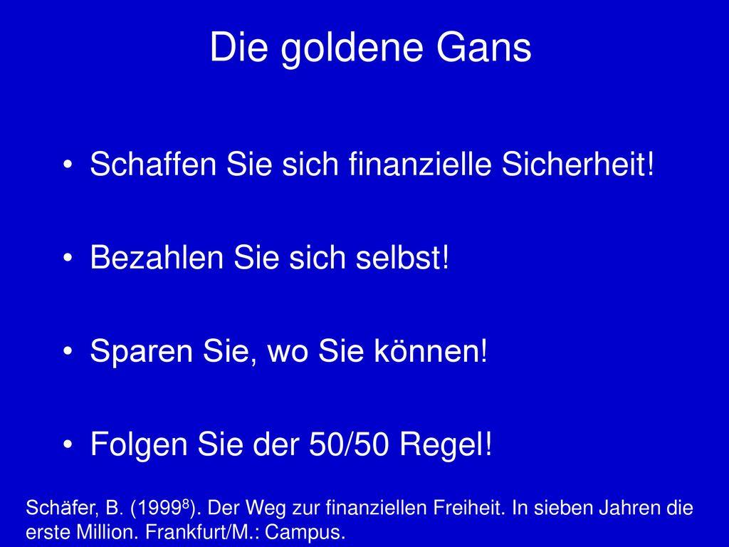 Die goldene Gans Schaffen Sie sich finanzielle Sicherheit!