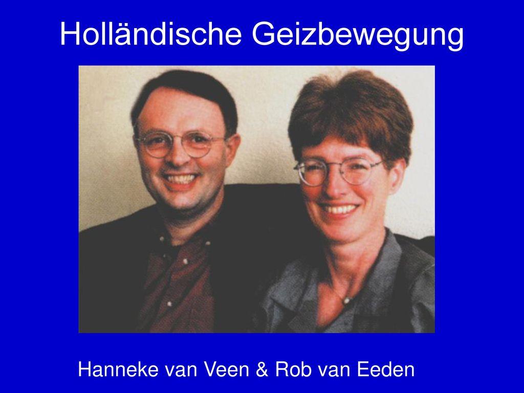 Holländische Geizbewegung