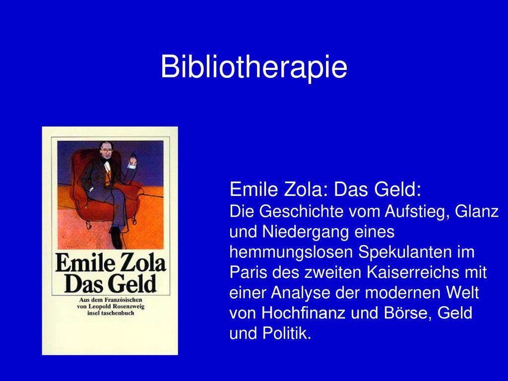 Bibliotherapie Emile Zola: Das Geld: