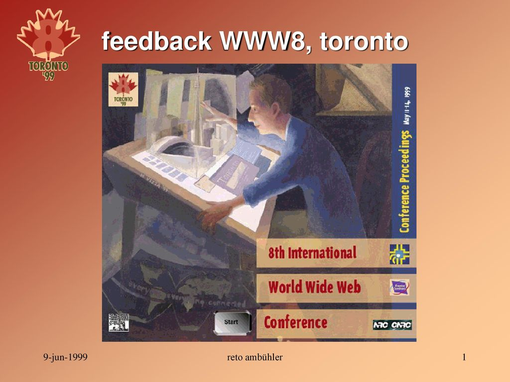 feedback WWW8, toronto 9-jun-1999 reto ambühler