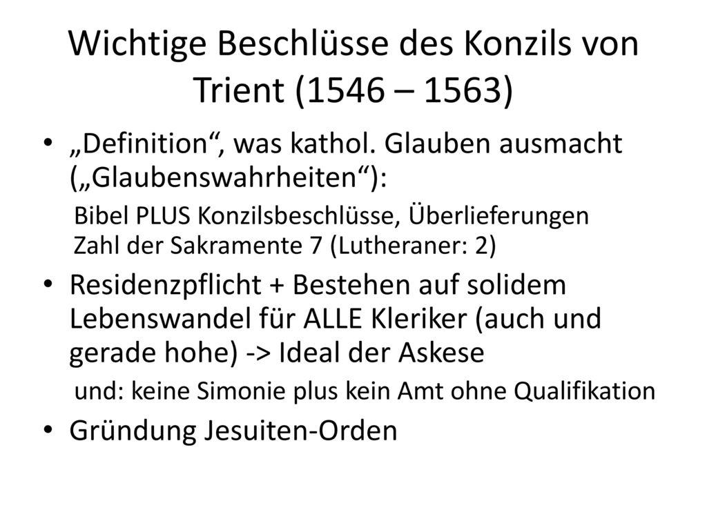 Wichtige Beschlüsse des Konzils von Trient (1546 – 1563)