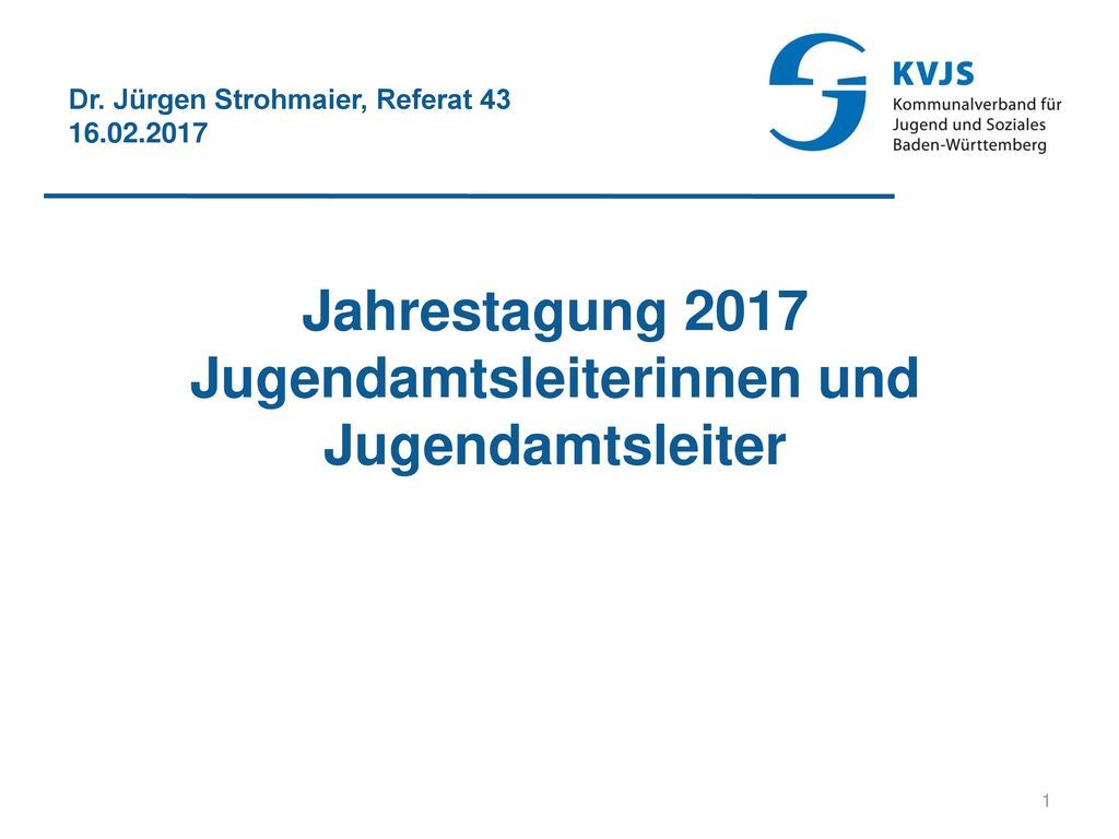 Jahrestagung 2017 Jugendamtsleiterinnen und Jugendamtsleiter