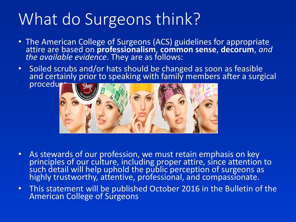 What do Surgeons think