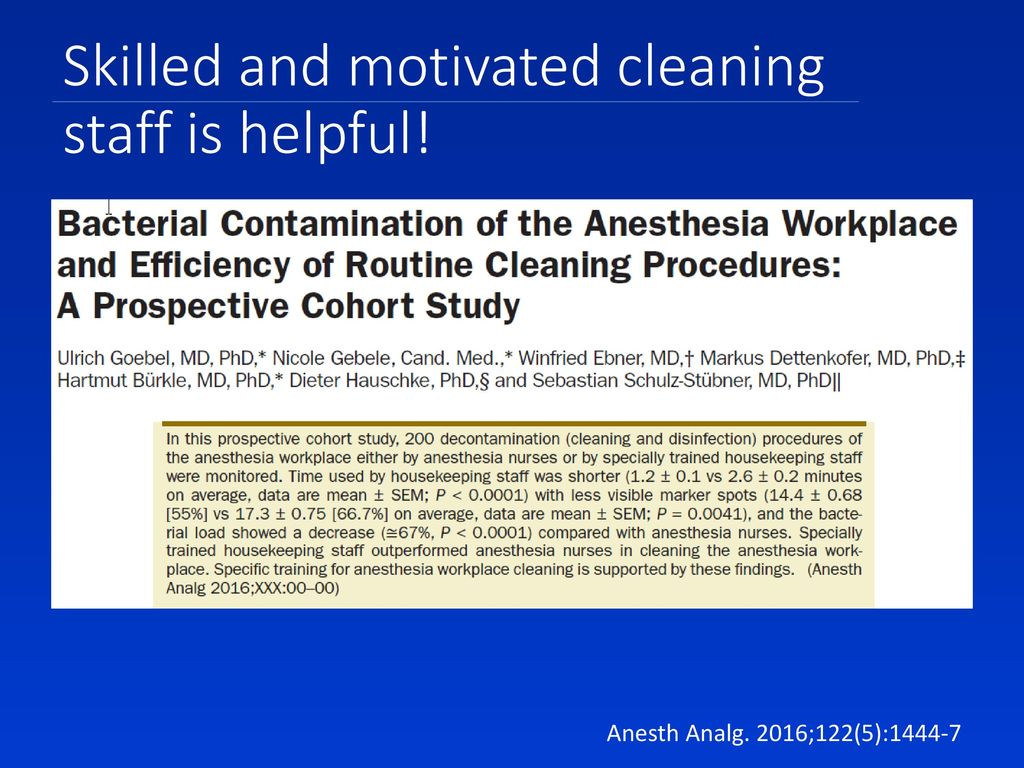 Skilled and motivated cleaning staff is helpful!