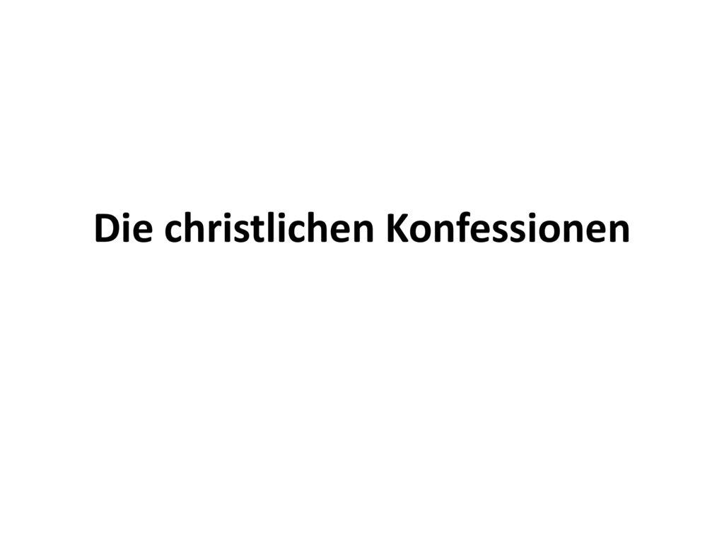 Die christlichen Konfessionen