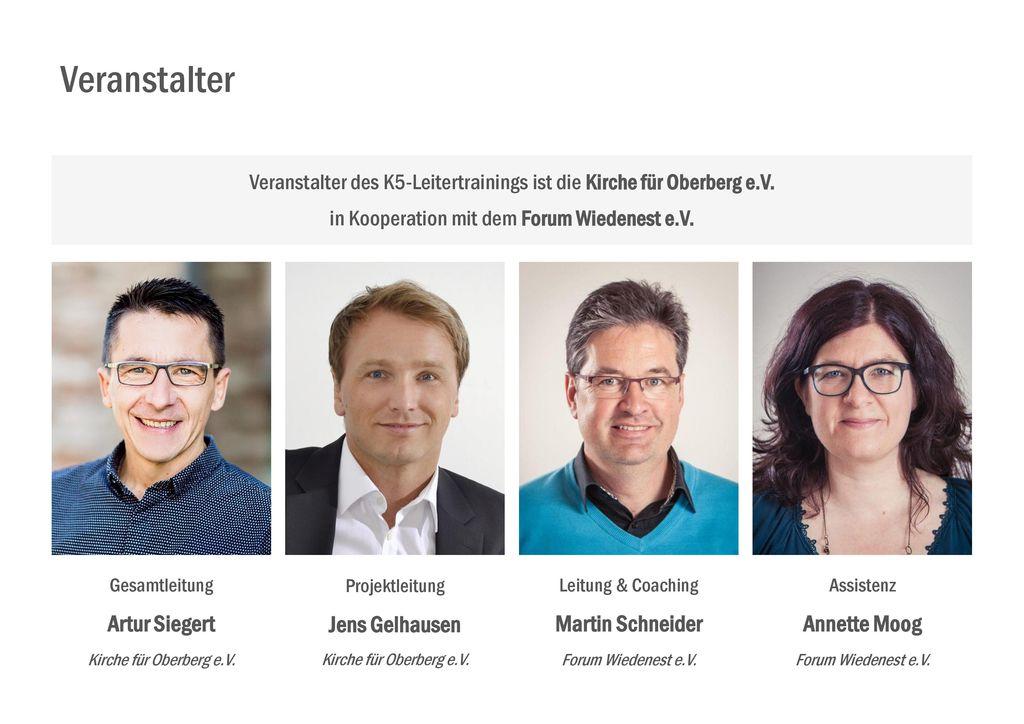Veranstalter Artur Siegert Jens Gelhausen Martin Schneider