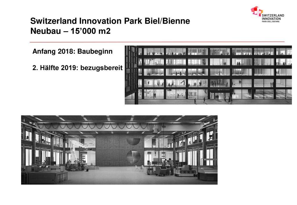 Switzerland Innovation Park Biel/Bienne Neubau – 15'000 m2