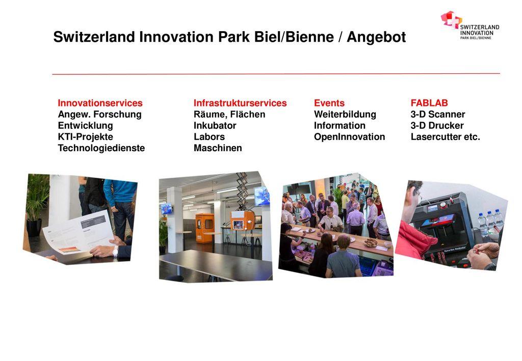 Switzerland Innovation Park Biel/Bienne / Angebot