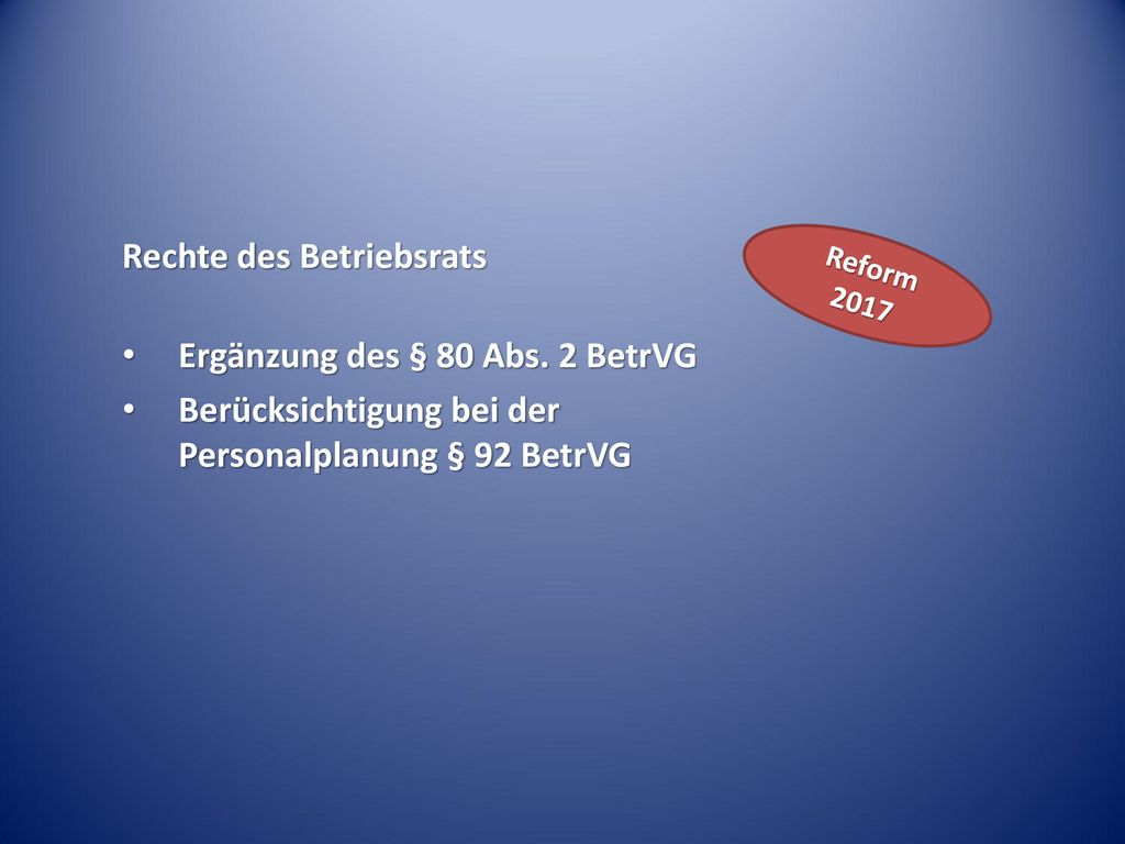 Rechte des Betriebsrats Ergänzung des § 80 Abs. 2 BetrVG