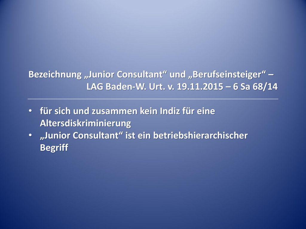 """Bezeichnung """"Junior Consultant und """"Berufseinsteiger –"""