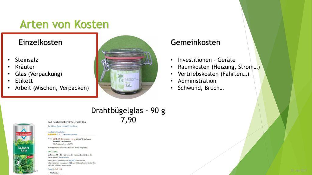 Arten von Kosten Einzelkosten Gemeinkosten Drahtbügelglas - 90 g 7,90