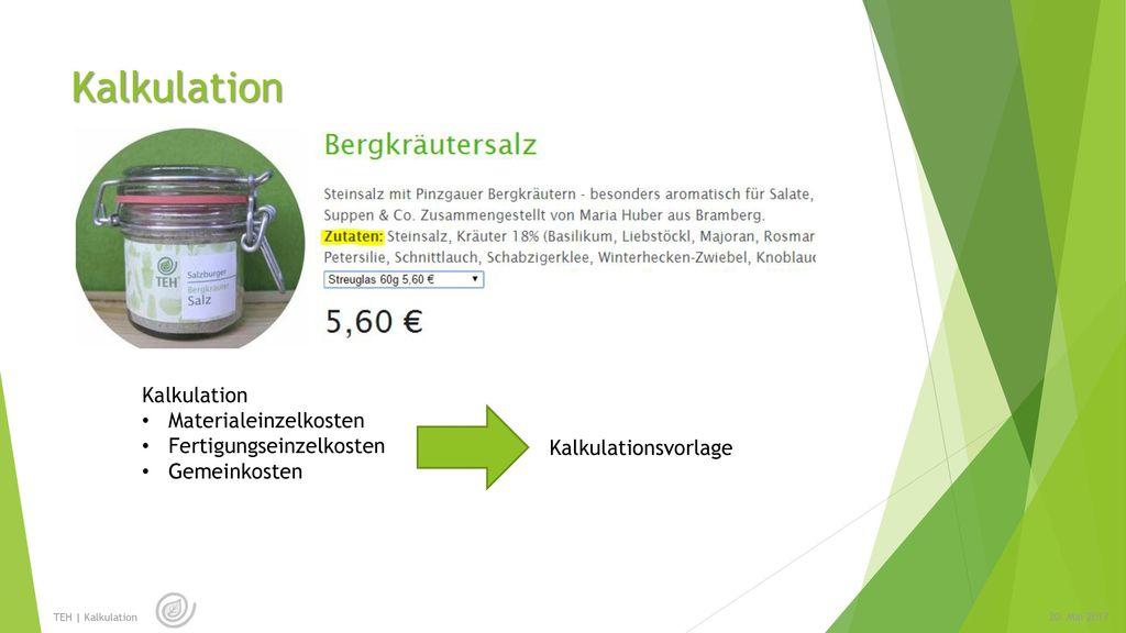 Kalkulation Kalkulation Materialeinzelkosten Fertigungseinzelkosten