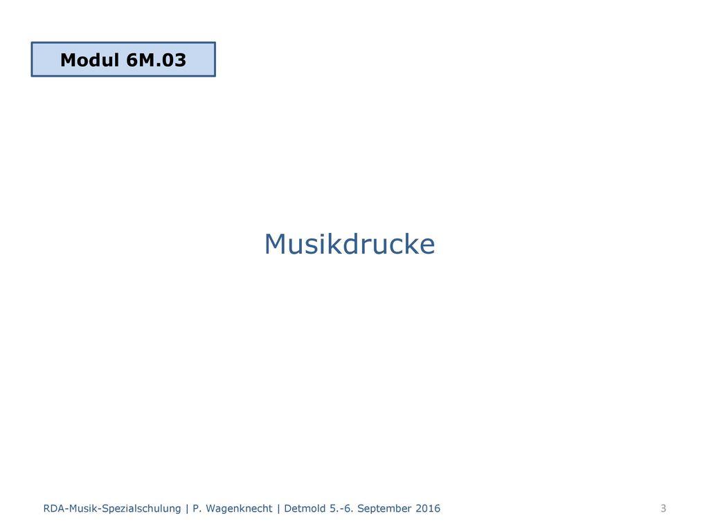 Modul 6M.03 Musikdrucke.